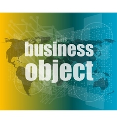 Business object word on digital screen mission vector