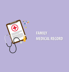family medical record with paperwork vector image