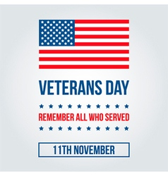 Veterans Day card with american flag background vector image