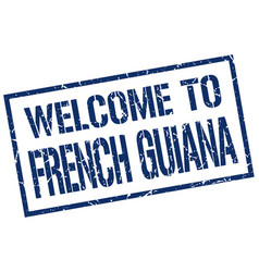 Welcome to french guiana stamp vector