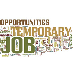 Temporary job opportunities text background word vector
