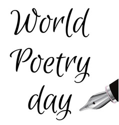 World poetry day with ink fountain vector