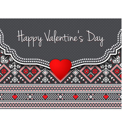 Happy valentines day card with ethnic border and vector