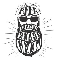 Beer makes beard grow Oktoberfest vector image vector image