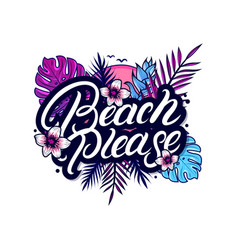 beach please hand written lettering vector image vector image