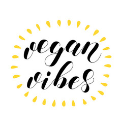 vegan vibes lettering vector image vector image