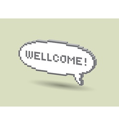 Wellcome bubble vector image vector image
