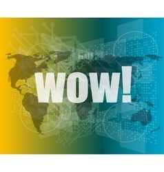 Wow word on digital screen global communication vector