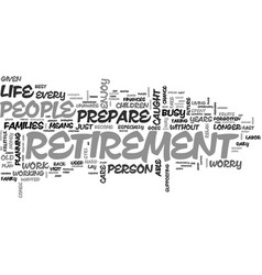 Why prepare for retirement text word cloud concept vector