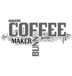 A bunn coffee maker its the best text word cloud vector