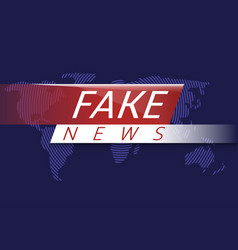 Fake news vector