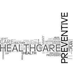 Why preventive care is important in a healthcare vector