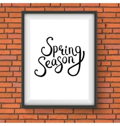 Spring season message in a frame on brick wall vector