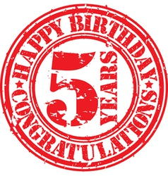 Happy birthday 5 years grunge rubber stamp vector