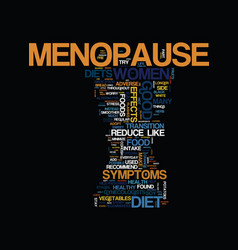 Menopause and diet text background word cloud vector