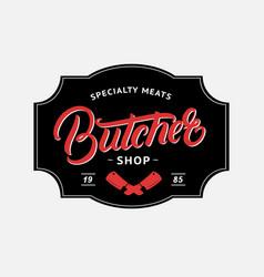 Butcher shop hand written lettering logo vector