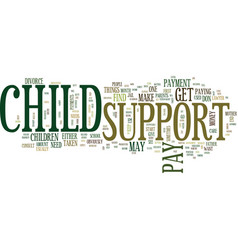 Find out about child support text background word vector
