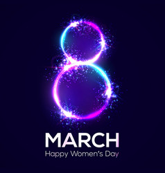 Happy womens day 8 march neon circles with glow vector