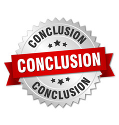 conclusion round isolated silver badge vector image vector image