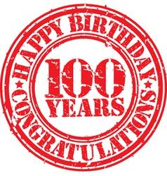 Happy birthday 100 years grunge rubber stamp vector image