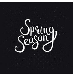 Spring season phrase on a dotted black background vector