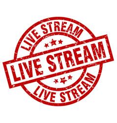 Live stream round red grunge stamp vector
