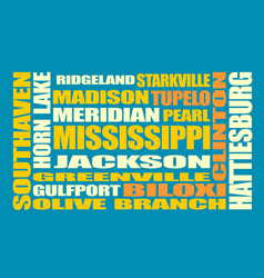 mississippi state cities list vector image vector image