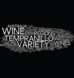 Tempranillo s role as a new varietal wine in vector