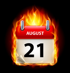 twenty-first august in calendar burning icon on vector image vector image