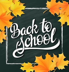 Hand lettering greeting text - back to school - vector