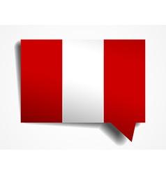 Peru flag paper 3d realistic speech bubble on vector