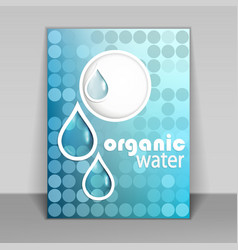 Organic water flyer vector