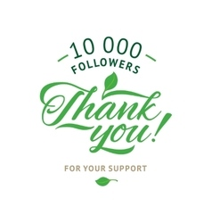 Thank you 10 000 followers card ecology vector image
