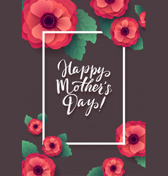 Happy mothers day greeting card beautiful vector