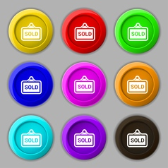 Sold icon sign symbol on nine round colourful vector