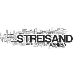 Barbra streisand tickets a vocal legend returns vector