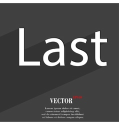 Last icon symbol flat modern web design with long vector