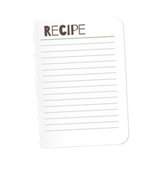 Tore out the page with the word recipe for your vector