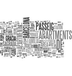 Barcelona break people prefer private apartments vector