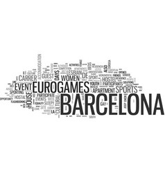 Barcelona euro games text word cloud concept vector