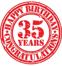 Happy birthday 35 years grunge rubber stamp vector