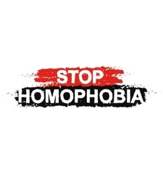 Stop homophobia paint grunge sign vector