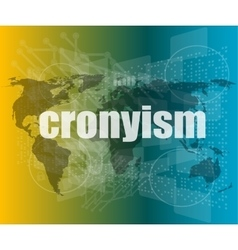 words cronyism on digital screen business concept vector image