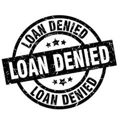 Loan denied round grunge black stamp vector
