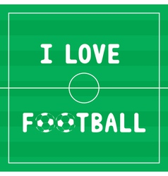 I Love football4 vector image vector image