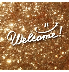 Welcome text on gold vector