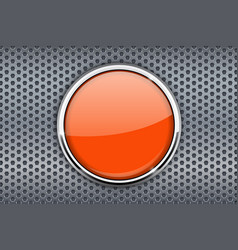 Orange button with chrome frame on metal vector