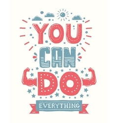 You can do everything - motivation quote poster vector