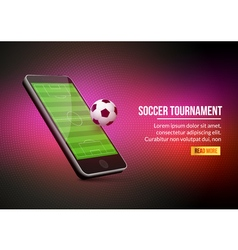 Mobile football soccer Mobile sport play match vector image