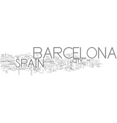 barcelona spain text word cloud concept vector image vector image